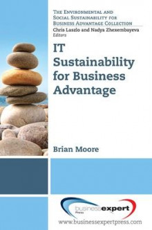 IT Sustainability for Business Advantage av Brian Moore (Heftet)