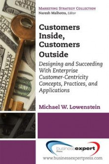 Customers Inside, Customers Outside av Michael W. Lowenstein (Heftet)