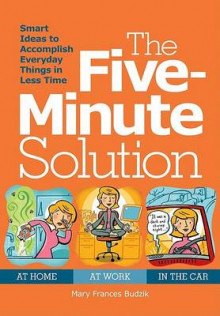 The Five-Minute Solution av Mary Frances Budzik (Heftet)
