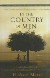 In the Country of Men av Hisham Matar (Innbundet)