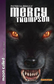Patricia Briggs' Mercy Thompson: Moon Called Volume 2 av Patricia Briggs og David Lawrence (Heftet)