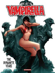 Art of Vampirella: The Dynamite Years av Eric Trautmann og Brandon Jerwa (Innbundet)