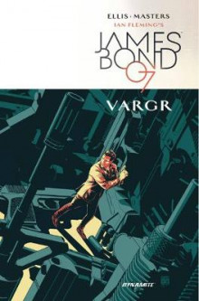 James Bond: Volume 1 av Warren Ellis (Innbundet)