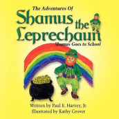 The Adventures of Shamus the Leprechaun av Paul Harvey (Heftet)