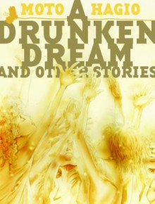 A Drunken Dream and Other Stories av Moto Hagio (Innbundet)