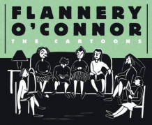 Flannery O'Connor: The Cartoons av Flannery O'Connor (Innbundet)