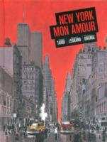 New York Mon Amour av Jacques Tardi, Benjamin Legrand og Dominique Grange (Innbundet)