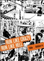 Run Like Crazy Run Like Hell av Jacques Tardi og Jean-Patrick Manchette (Innbundet)