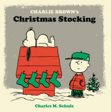 Charlie Brown's Christmas Stocking av Charles M. Schulz (Innbundet)