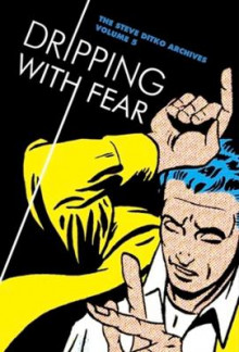 Dripping with Fear: Volume 5 av Steve Ditko (Innbundet)