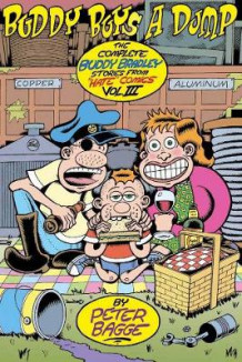 "Buddy Buys a Dump: Complete Buddy Bradley Stories from ""Hate"" Comics Volume III av Peter Bagge (Heftet)"