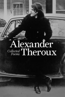 Collected Poems av Alexander Theroux (Innbundet)