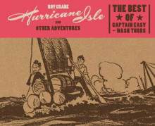 Hurricane Isle And Other Adventures: The Best Of Captain Easy And Wash Tubbs av Roy Crane (Innbundet)