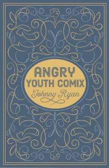 Angry Youth Comics av Johnny Ryan (Innbundet)