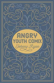 Angry Youth Comics av Johnny Ryan (Heftet)