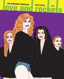 Love & Rockets: New Stories No. 8: No. 8 av Gilbert Hernandez og Jaime Hernandez (Heftet)