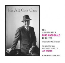 It's All One Case: The Illustrated Ross Macdonald Archives av Jerome Charyn, Kevin Avery og Paul Nelson (Innbundet)