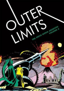 Outer Limits: The Steve Ditko Archives: Volume 6 av Steve Ditko (Innbundet)