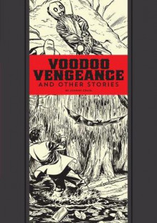 Voodoo Vengeance and Other Stories av Al Feldstein (Innbundet)