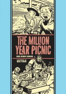 The Million Year Picnic and Other Stories av Will Elder, Al Feldstein og Ray Bradbury (Innbundet)