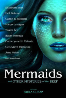 Mermaids and Other Mysteries of the Deep av Elizabeth Bear, Neil Gaiman, Caitlin  R. Kiernan, Margo Lanagan, Tanith Lee, Sarah Monette, Catherynne M. Valente og Jane Yolen (Heftet)