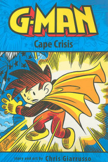G-Man Volume 2: Cape Crisis av Chris Giarrusso (Heftet)