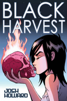 Black Harvest (Image Edition) av Josh Howard (Heftet)