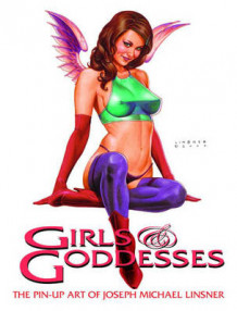 Girls & Goddesses: The Pin-Up Art of Joseph Michael Linsner av Joseph Michael Linser (Heftet)