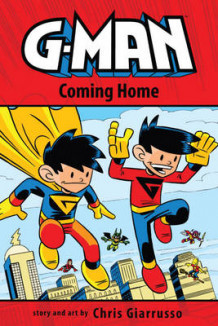 G-Man Volume 3: Coming Home TP av Chris Giarrusso (Heftet)