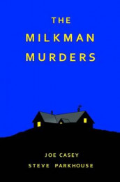The Milkman Murders av Joe Casey (Innbundet)