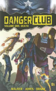Danger Club Volume 1 av Landry Walker (Heftet)