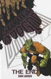 Savage Dragon: The End av Erik Larsen (Heftet)