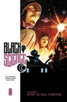Black Science Volume 1: How to Fall Forever av Rick Remender (Heftet)