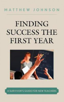 Finding Success the First Year av Matthew Johnson (Innbundet)