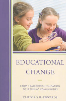 Educational Change av Clifford H. Edwards (Heftet)