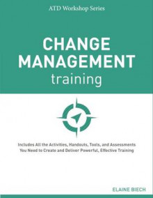 Change Management Training av Elaine Biech (Heftet)