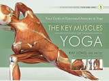 Omslag - Key Muscles of Yoga: Your Guide to Functional Anatomy in Yoga