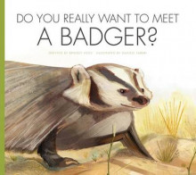 Do You Really Want to Meet a Badger? av Bridget Heos (Innbundet)