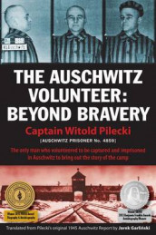 The Auschwitz Volunteer av Witold Pilecki (Heftet)