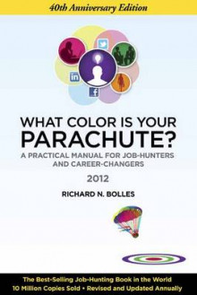 What Color is Your Parachute? 2012 av Richard Nelson Bolles (Heftet)