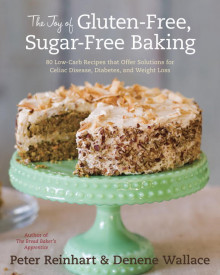 The Joy of Gluten-Free, Sugar-Free Baking av Peter Reinhart og Denene Wallace (Innbundet)