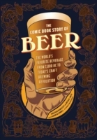 Comic Book Story of Beer av Jonathan Hennessey og Mike Smith (Heftet)