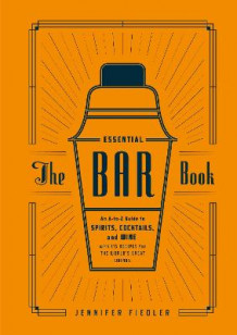 Essential Bar Book av Jennifer Fiedler (Innbundet)