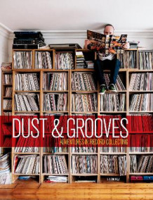 Dust and Grooves av Eilon Paz og RZA (Innbundet)
