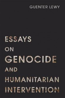 Essays on Genocide and Humanitarian Intervention av Guenter Lewy (Heftet)