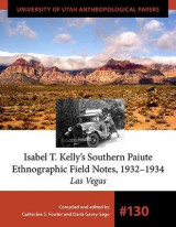 Omslag - Isabel T. Kelly's Southern Paiute Ethnographic Field Notes, 1932-1934