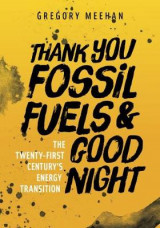Omslag - Thank You Fossil Fuels and Good Night