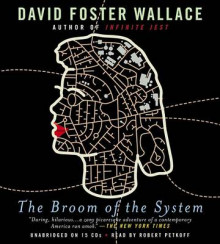 The Broom of the System av David Foster Wallace (Lydbok-CD)