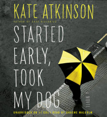 Started Early, Took My Dog av Kate Atkinson (Lydbok-CD)