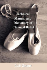 Omslag - Technical Manual and Dictionary of Classical Ballet